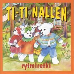 Ti-Ti Nalle: Ti-Ti Nallen Rytmiretki