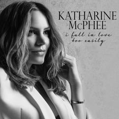 Katharine McPhee: Sooner or Later (I Always Get My Man)