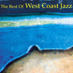 Various Artists: The Best of West Coast Jazz
