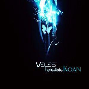 Veles: Incredibleinc / Koan