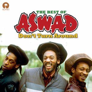 Aswad: Don't Turn Around
