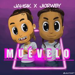 Jahsik & Jiorwby: Muévelo
