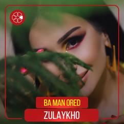 Zulaykho: Ba Man Ored