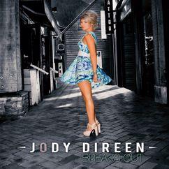 Jody Direen: Breaks Out