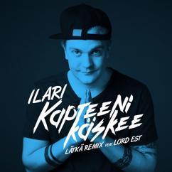 Ilari: Kapteeni käskee (feat. Lord Est) (Lätkä remix)