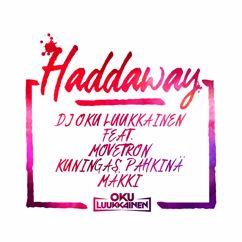 Dj Oku Luukkainen: Haddaway
