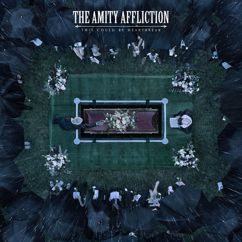 The Amity Affliction: I Bring The Weather With Me