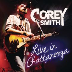Corey Smith: Drinking Again (Live)