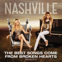 Nashville Cast: The Best Songs Come From Broken Hearts