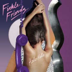 Fickle Friends: Hello Hello (Stripped Back)