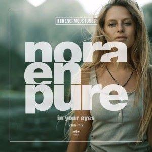 Nora En Pure: In Your Eyes