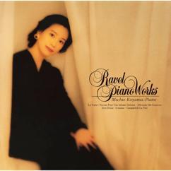 Michie Koyama: Ravel:Piano Works