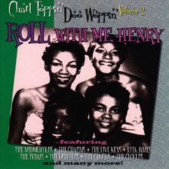 Various Artists: Chart Toppin' Doo Woppin Vol. 2: Roll With Me Henry
