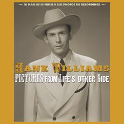 Hank Williams: I Can't Help It (If I'm Still In Love With You) [Acetate Version 20]