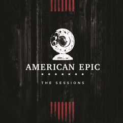 Elton John and Jack White: 2 Fingers of Whiskey (Music from The American Epic Sessions)