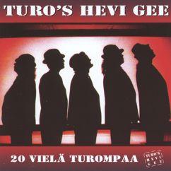 Turo's Hevi Gee: 20 Vielä Turompaa