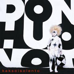 Don Huonot: Kaksoisolento (Deluxe)