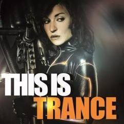 Various Artists: This Is Trance