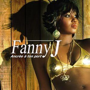 Fanny J: Ancrée à ton port feat. mokobé
