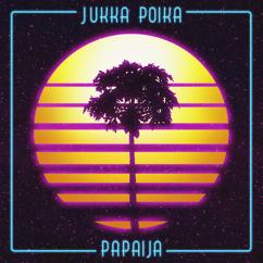 Jukka Poika: Papaija