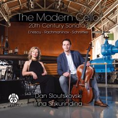 Dan Sloutskovski & Irina Shkurindina: Enescu, Rachmaninov, Schnittke: The Modern Cello - 20th Century Sonatas