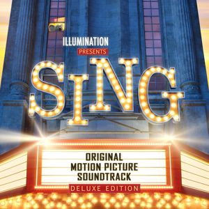 Various Artists: Sing (Original Motion Picture Soundtrack Deluxe)