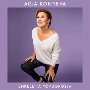 Arja Koriseva: Enkeleitä yövuorossa