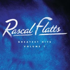 Rascal Flatts: Life Is A Highway