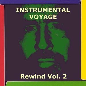 Instrumental Voyage: Instrumental Voyage Rewind, Vol. 2
