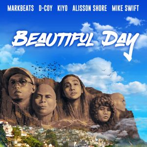 Mark Beats, D Coy, Kiyo, Alisson Shore, Mike Swift: Beautiful Day