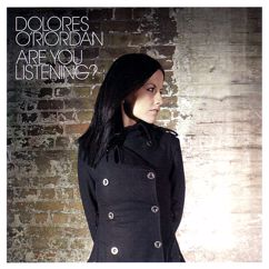 Dolores O'Riordan: Are You Listening?