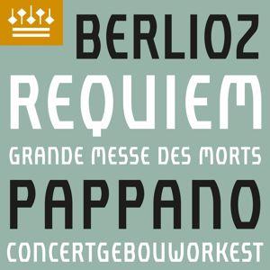 Concertgebouworkest, Antonio Pappano, Chorus of the Accademia Nazionale di Santa Cecilia & Javier Camarena: Berlioz: Requiem, Op. 5
