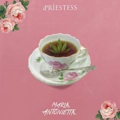 Priestess: Maria Antonietta / Torno Domani