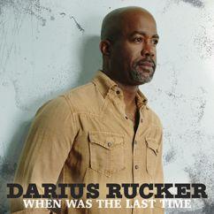 Darius Rucker: Life's Too Short
