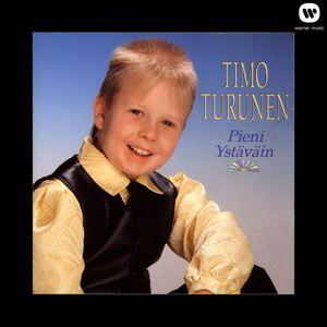 Timo Turunen: Pieni ystäväin