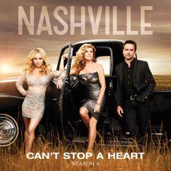 Nashville Cast: Can't Stop A Heart