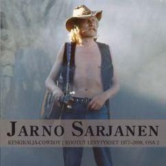 Jarno Sarjanen: Keskikalja-Cowboy: Kootut Levytykset 1977-2008, Osa 2