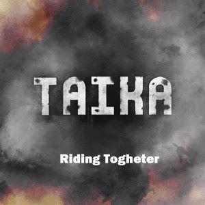 Taika: Riding Togheter