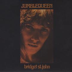 Bridget St. John: Jumblequeen
