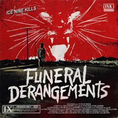 Ice Nine Kills: Funeral Derangements