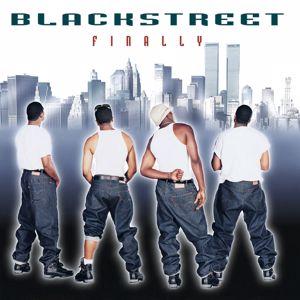 Blackstreet: Finally