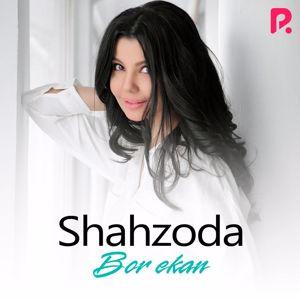 Shahzoda: Bor Ekan