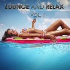 Various Artists: Lounge and Relax, Vol. 1