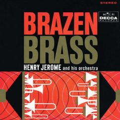 Henry Jerome & His Orchestra: Brazen Brass