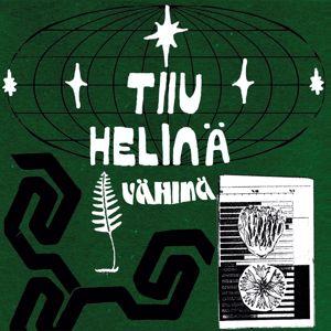 Tiiu Helinä: Vähinä