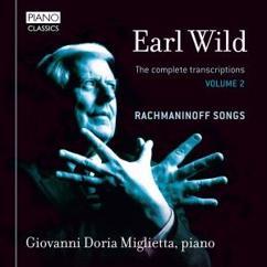 Giovanni Doria Miglietta: Earl Wild: The Complete Transcriptions & Original Piano Works, Vol. 2