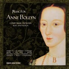 Various Artists: Music for Anne Boleyn: Court Music from Her Rise and Reign