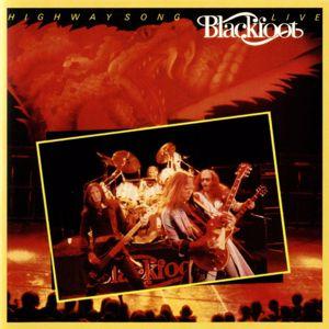 Blackfoot: Highway Song Live