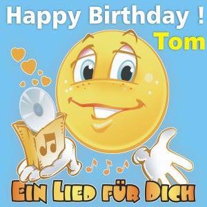 Ein Lied für Dich feat. Ein Lied für Dich: Happy Birthday! Zum Geburtstag: Tom