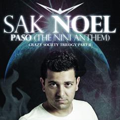 Sak Noel: Paso (The Nini Anthem)